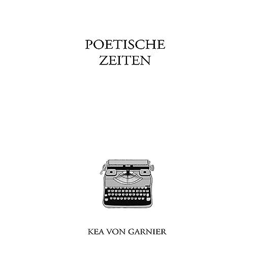 Poetische Zeiten