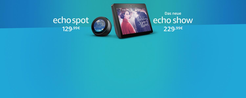 Echo Spot + Echo Show