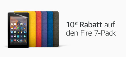 Fire 7-Pack - 10€ Rabatt