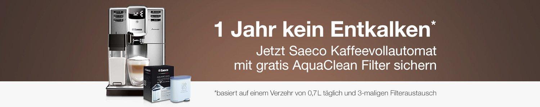 Jetzt Saeco Kaffeevollautomat mit gratis AquaClean Filter sichern