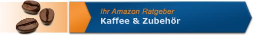 Kaffee & Zubehör