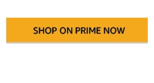 Shop on Prime Now