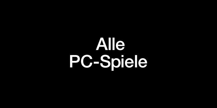 Alle PC Spiele