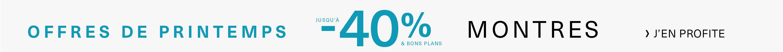 Offre de Printemps jusqu'à -40% Montres