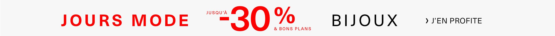 Jours Mode -30% sur notre sélection de Bijoux