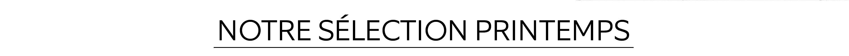 find. Sélection Printemps