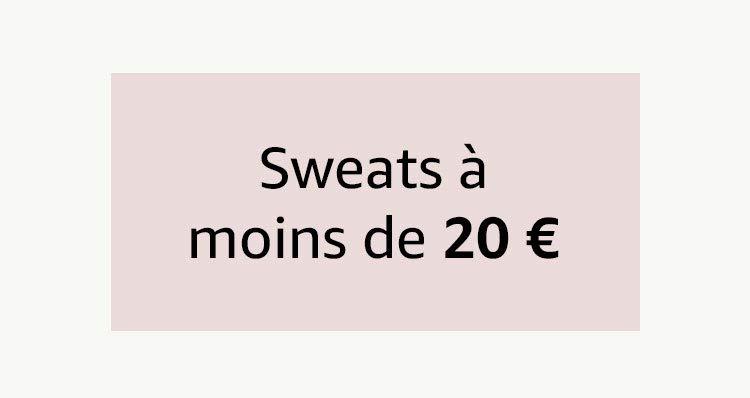 Sweats à moins de 20€