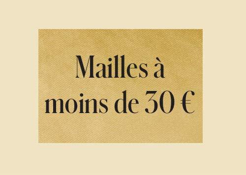 Mailles à moins de 30€
