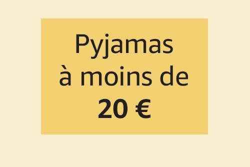 Pyjamas à moins de 20€
