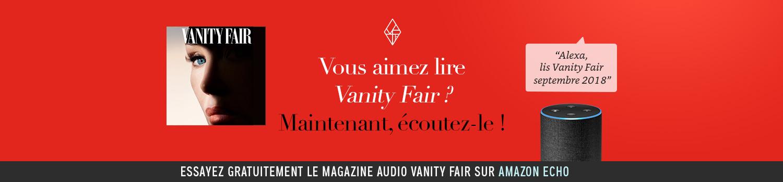"Écoutez Vanity Fair Septembre 2018 sur Echo- dites ""Alexa, lis Vanity Fair September 2018"""