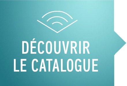 Découvrir le Catalogue