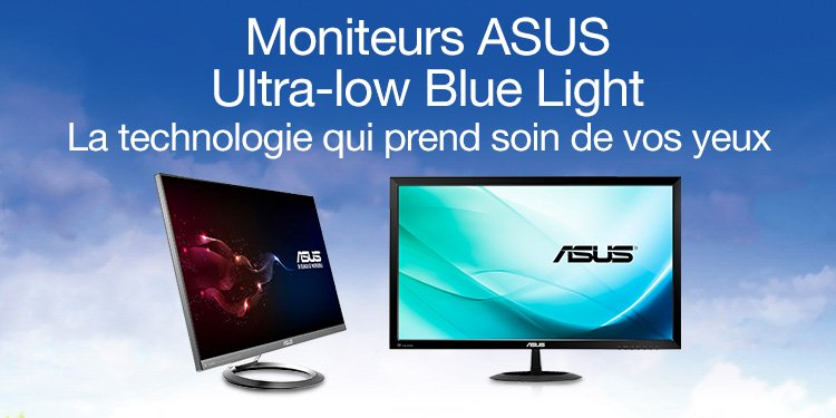 Moniteurs ASUS Ultra-low Blue Light