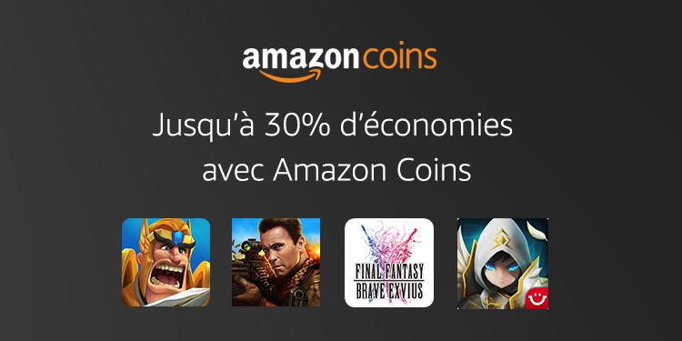 Jusqu'à 30% d'économies avec Amazon Coins