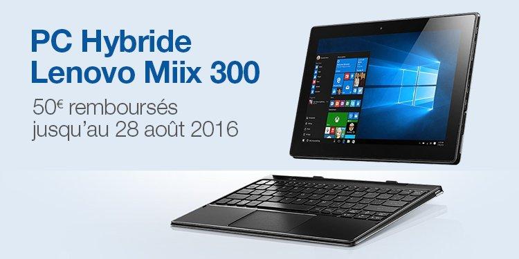 50 euros remboursés Miix 300 Lenovo