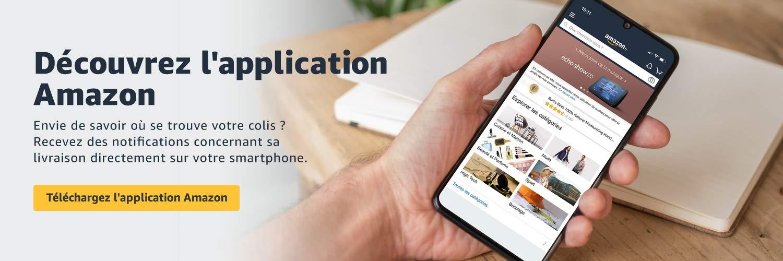 Découvrez l'application Amazon