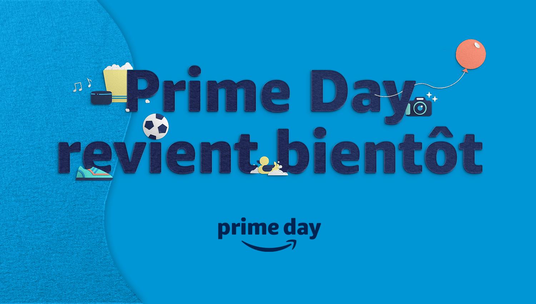 Prime Day revient bientôt !