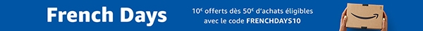 French Days - 10e offerts dès 50e d'achats éligibles avec le code FRENCHDAYS10