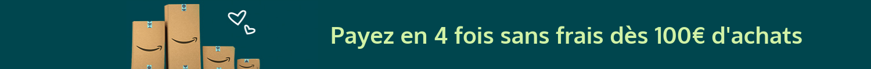 fadb9622472eb5 Payez en 4 fois sans frais les paniers contenant la sélection éligible et compris  entre 100 et 2000 € (hors les paniers contenant des livres).