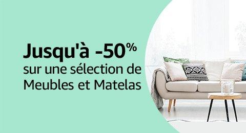 Jusqu'à -50% sur une sélection de meubles et matelas