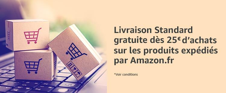 Livraison gratuite dès 25€ d'achats sur les produits expédiés par Amazon.fr (voir conditions)