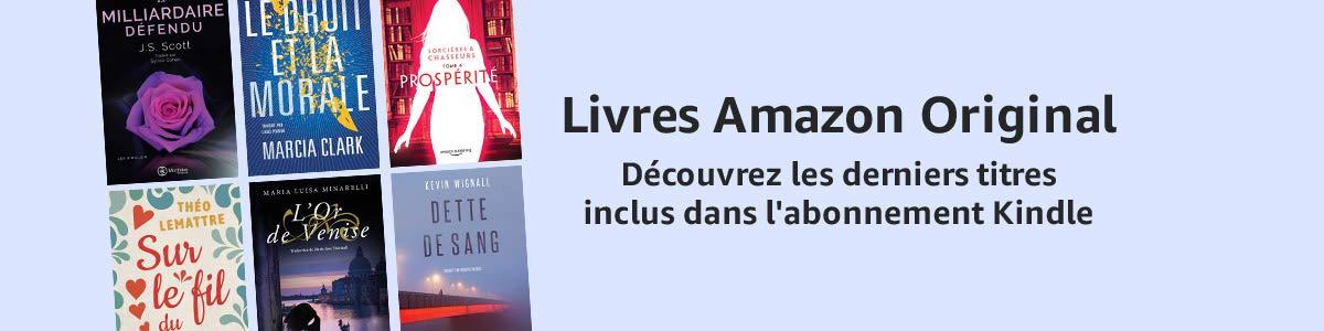 Amazon Fr Livres Amazon Original Boutique Kindle