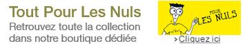 Toute la collection Pour les Nuls