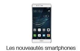 Dernières nouveautés smartphones