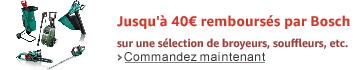 Jusqu'à 40€ remboursés par Bosch