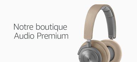 Découvrez notre Boutique Audio Premium