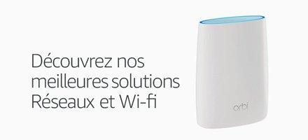 Découvrez nos solutions réseaux et wifi
