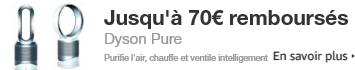 Dyson Pure 70€ remboursés