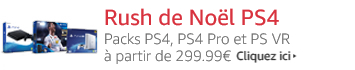 Rush de Noël - Packs PS4, PS4 PRO et PS VR à partir de 299.99€