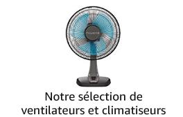 Sélection de ventilateurs et climatiseurs