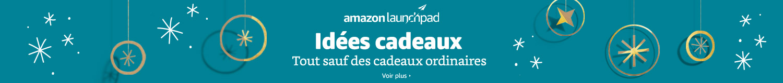 Amazon Launchpad - Tout sauf des cadeaux ordinaires