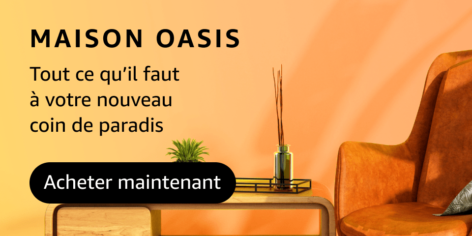Collection Maison Oasis