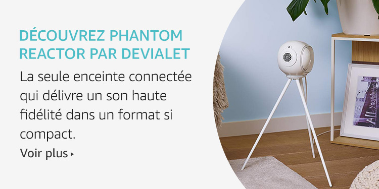Phantom Reactor par Devialet