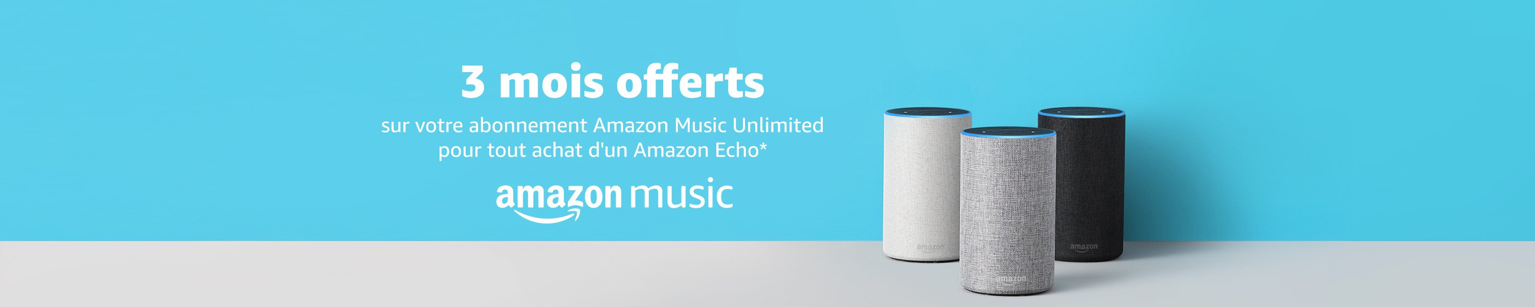 Alexa Amazon Muisc Echo Unlimited 3 mois offerts
