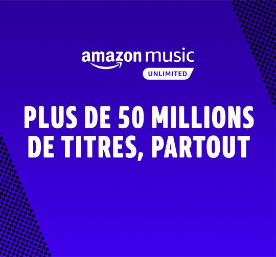 Abonnement Amazon Music Unlimited Individuel ou Famille - Profitez de plus de 50 millions de musiques à écouter en illimité.