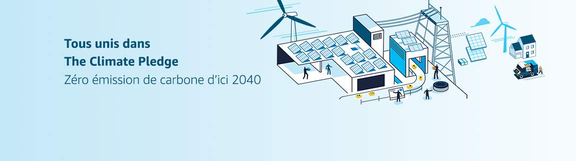Tous unis dans The Climate Pledge. Zéro émission de carbone d'ici 2040