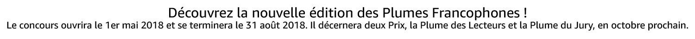 Découvrez la nouvelle édition des Plumes Francophones
