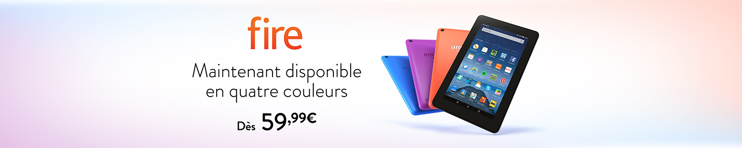 Tablette Fire disponible en 4 couleurs