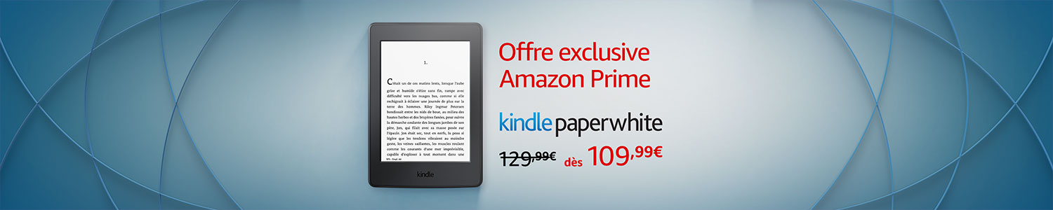 Kindle Paperwhite: Offre exclusive Amazon Prime