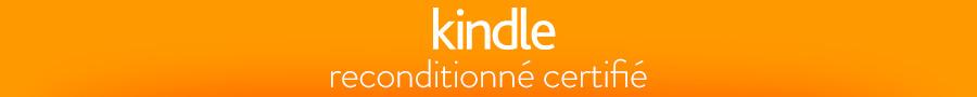 Kindle reconditionn�s certifi�s