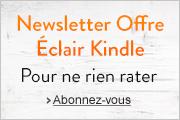 Newsletter Offre Éclair Kindle