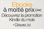 Promotion Kindle du mois : plus de 100 ebooks à -50% ou plus