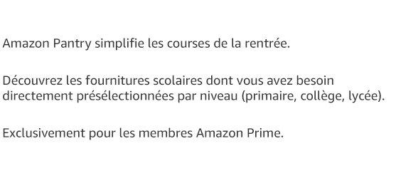 Amazon Pantry simplifie les courses de la rentrée.