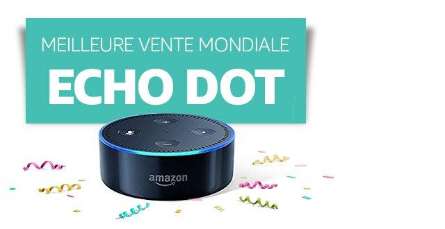 meilleure vente mondiale - Echo Dot