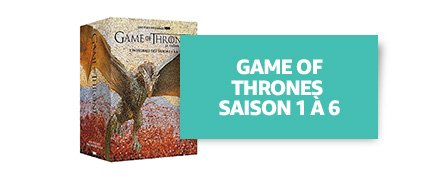 Game of Thrones - Saison 1 à 6