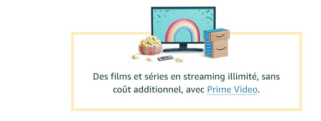 Des films et séries en streaming illimité, sans coût additionnel, avec Prime Video.