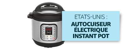 Etats-Unis : Autocuiseur électrique Instant Pot